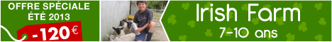 REDUCTION DE 120 € SUR LE SEJOUR IRISH FARM